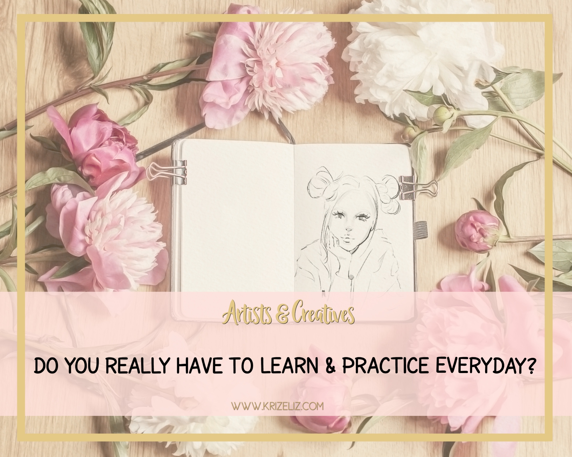 Creatives: Do you really have to practice everyday?