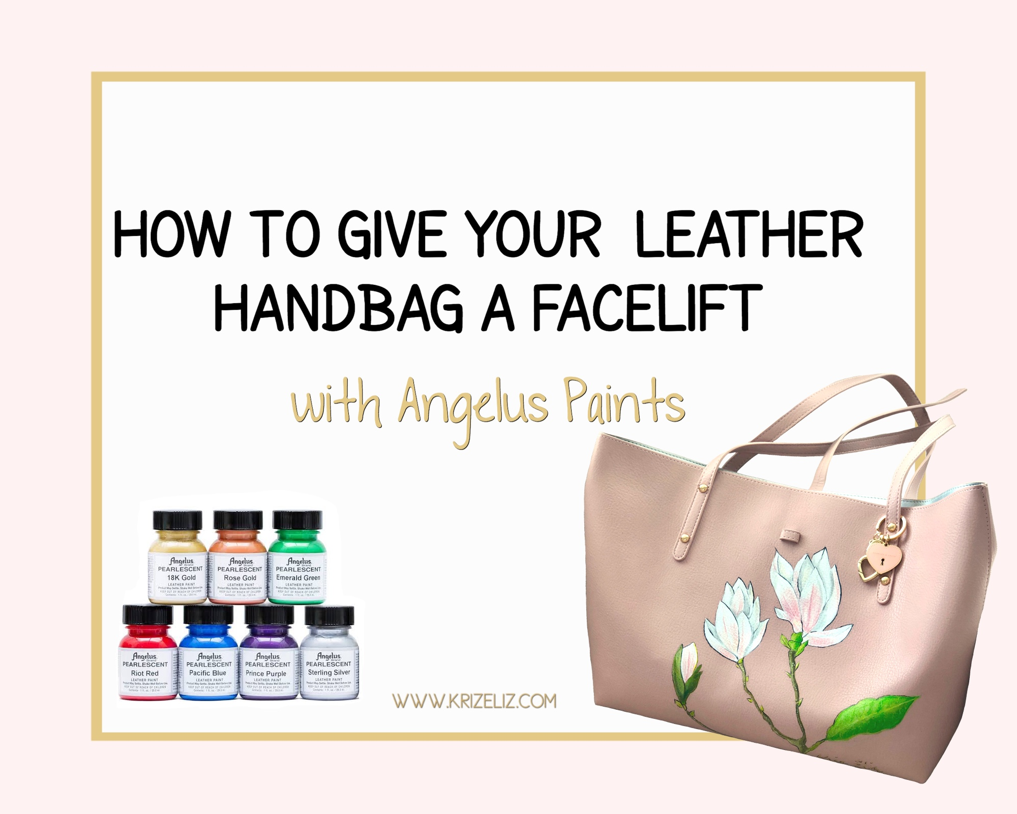 How to give your handbag a facelift with Angelus Paints