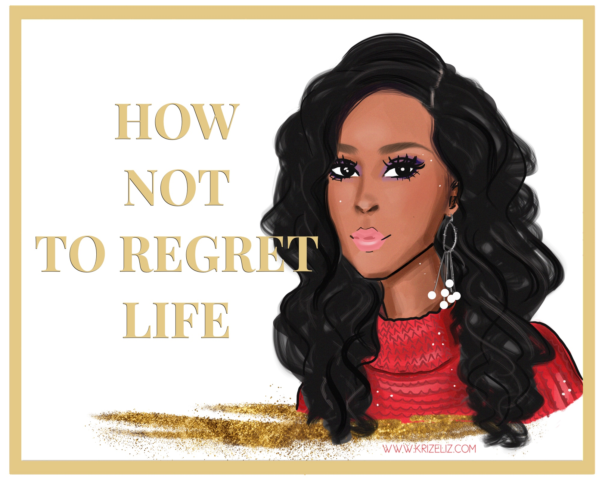 How Not To Regret Life